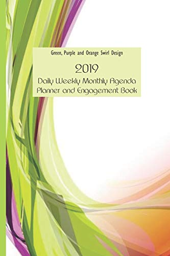 Green, Purple and Orange Swirl Design 2019 Daily Weekly Monthly Agenda Planner and Engagement Book