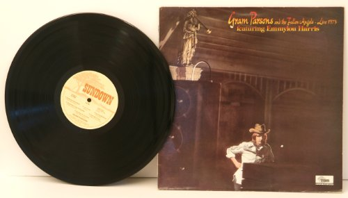 Live-falle (GRAM PARSONS, Gram Parsons and the fallen angels. Live 1973, featuing Emmylou Harris. Great copy. Very rare.First UK pressing. 1983. A1, B1. Record label: Sundown)