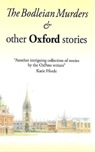 'The Bodleian Murders' and Other Oxford Stories (OxPens Oxford Short Stories Book 3) (English Edition)