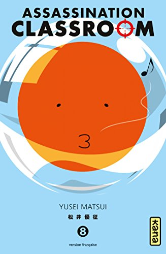 Assassination classroom - Tome 8 par Yusei Matsui