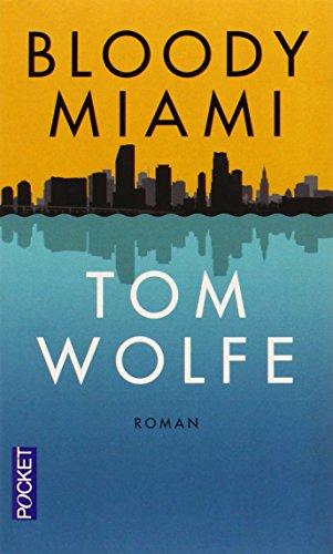 Bloody Miami par Tom Wolfe
