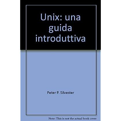 Unix: Una Guida Introduttiva