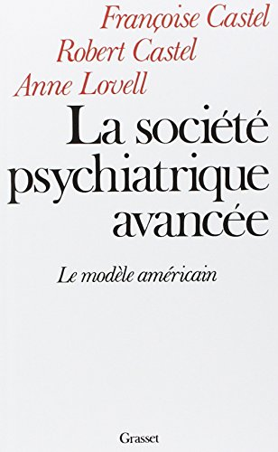La Societe Psychiatrique Avancee
