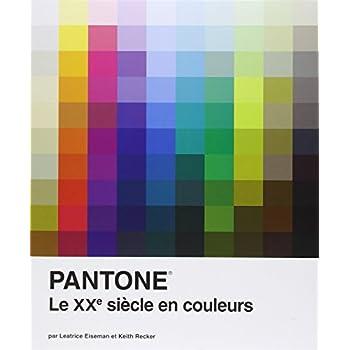 Pantone : une Histoire des Couleurs au XXe Siècle