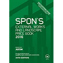 Spon's External Works and Landscape Price Book 2016 (Spon's Price Books)