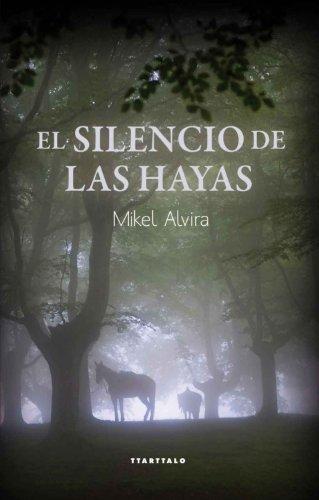 El silencio de las hayas (Abra) de [Palacios, Mikel Alvira]