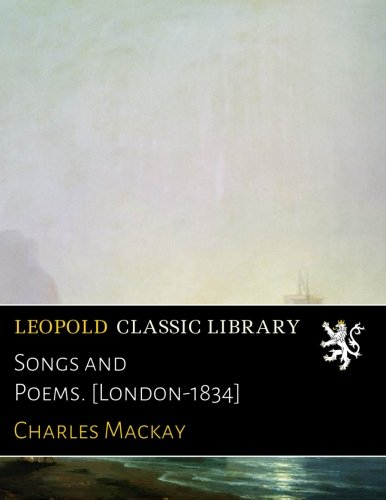 Songs and Poems. [London-1834] -