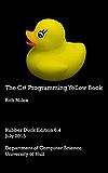 The C# Programming Yellow Book (English Edition)