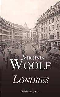 Londres par Virginia Woolf