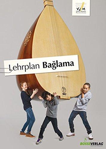 Lehrplan Baglama (Lehrpläne des Verbandes deutscher Musikschulen e.V.)