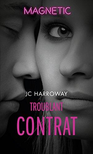 Troublant contrat (Magnétic) par [Harroway, JC]