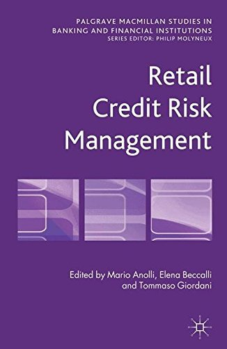 Retail Credit Risk Management (Palgrave Macmillan Studies in Banking and Financial Institutions) (2013-01-30)