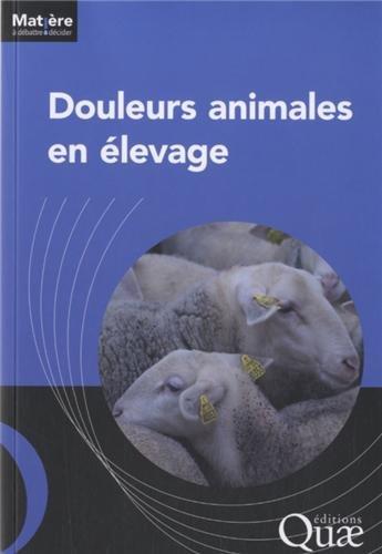 Douleurs animales en élevage par Collectif