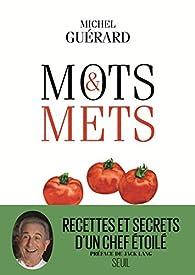 Mots et mets : Abécédaire gourmand et littéraire par Michel Guérard