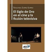 El Siglo de Oro en el cine y la ficción televisiva: Dirección artística, referentes culturales y reconstrucción histórica. (CinemArt)