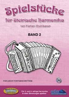 SPIELSTUECKE FUER STEIRISCHE HARMONIKA 2 - arrangiert für Steirische Handharmonika - Diat. Handharmonika - mit CD [Noten / Sheetmusic] Komponist: MICHLBAUER FLORIAN