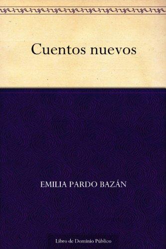 Cuentos nuevos por Emilia Pardo Bazán