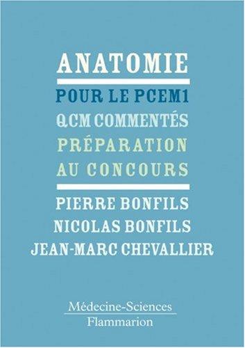 Anatomie pour le PCEM 1 : QCM commentés - Préparation au concours