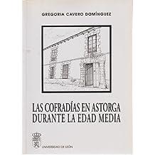 Cofradias en Astorga durante la edad media, las