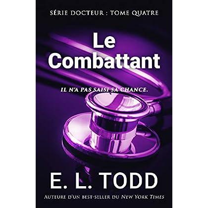 Le Combattant (Docteur t. 4)