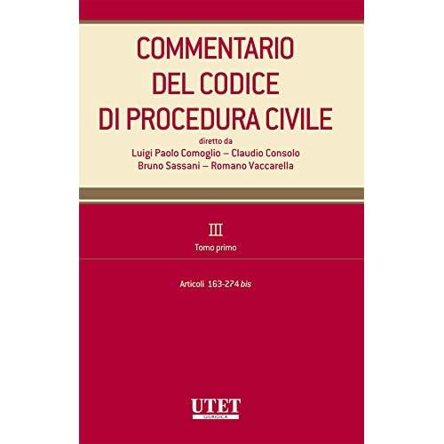 Commentario Del Codice Di Procedura Civile. Iii. Tomo Primo - Artt. 163-274 Bis: 3\1