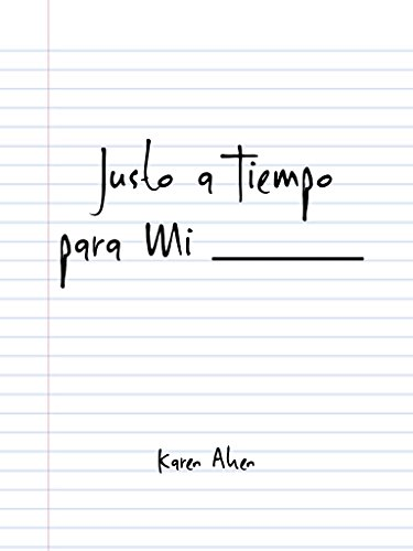 Descargar Libro Justo a Tiempo Para Mi de Karen Aken