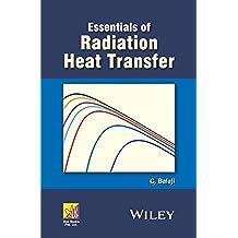 Essentials of Radiation Heat Transfer (Ane/Athena Books)