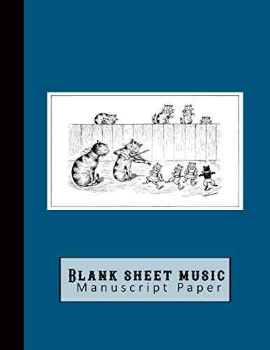 Blank sheet music manuscript paper: Standard manuscript notebook -  Stave / staff paper for the musician or music theory student - Vintage print of the cat and the fiddle