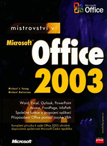 Mistrovství v Microsoft Office 2003: Word, Excel, Outlook, PowerPoint (2004) (Microsoft Office Excel 2003)