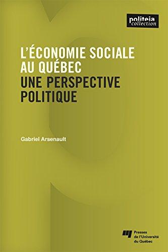 L'économie sociale au Québec: Une perspective politique