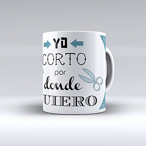 """Taza cerámica desayuno regalo original profesión peluquero, peluquera """"yo corto por donde quiero"""""""