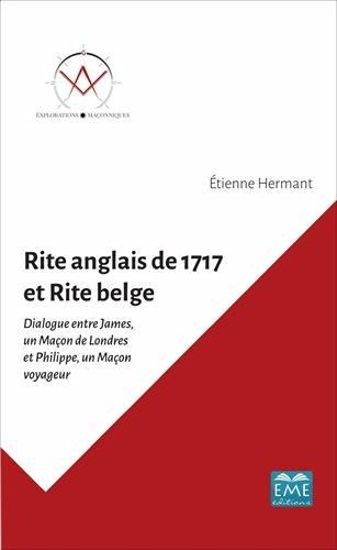 RITE ANGLAIS DE 1717 ET RITE BELGE
