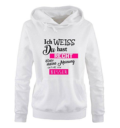 Weiss du hast Recht Aber Meine Meinung gefällt Mir Besser - Damen Hoodie - Weiss/Schwarz-Pink Gr. S ()