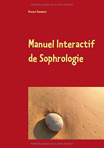 Manuel interactif de sophrologie par Vincent Rambert