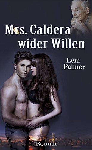 Mrs. Caldera wider Willen