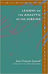 Lessons on the Analytic of the Sublime (Meridian: Crossing Aesthetics)