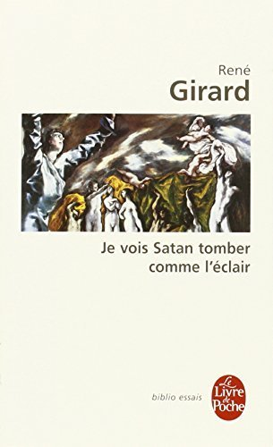 Je Vois Satan Tomber Comme L Eclair (Ldp Bib.Essais) (French Edition) by R. Girard (2001-02-01)