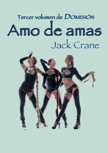 Amo de amas (Domisión nº 3) por Jack Crane