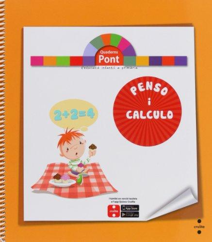 Penso i calculo. Quaderns Pont por Raquel . . . [et al. ] Gallego Val