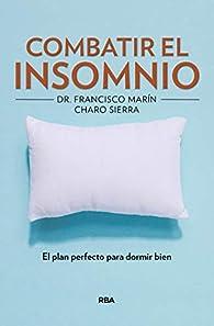 Cómo combatir el insomnio par  Rosario Sierra Vazquez