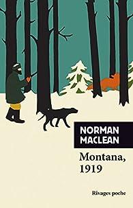 Montana, 1919 par Norman Maclean