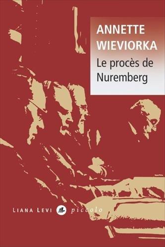 Le procès de Nuremberg par From Liana Levi
