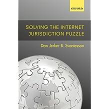 Solving the Internet Jurisdiction Puzzle (English Edition)