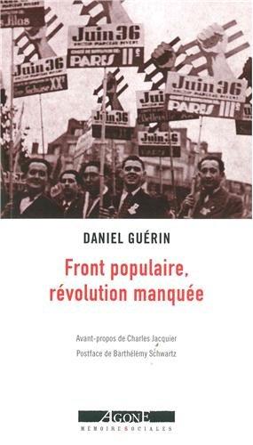 Front populaire, révolution manquée : Un témoignage militant