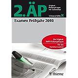 2. ÄP Examen Frühjahr 2010: Original-Prüfungsfragen mit Kommentar (Reihe, SCHWARZE REIHE)