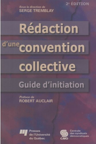 Rédaction d'une Convention Collective. Guide d'Initiation 2e