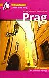 Prag MM-City Reiseführer Michael Müller Verlag: Individuell reisen mit vielen praktischen Tipps und Web-App mmtravel.com