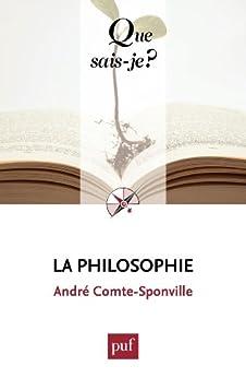 La philosophie: « Que sais-je ? » n° 3728 par [Comte-Sponville, André]