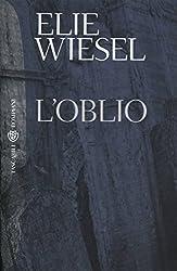 L'oblio (Tascabili. Romanzi e racconti Vol. 1009)