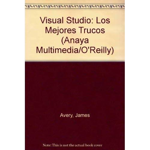 Visual Studio: Los Mejores Trucos